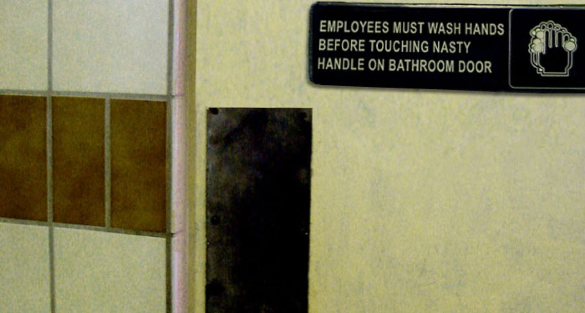 Employees must wash hands before touching nasty handle on bathroom door