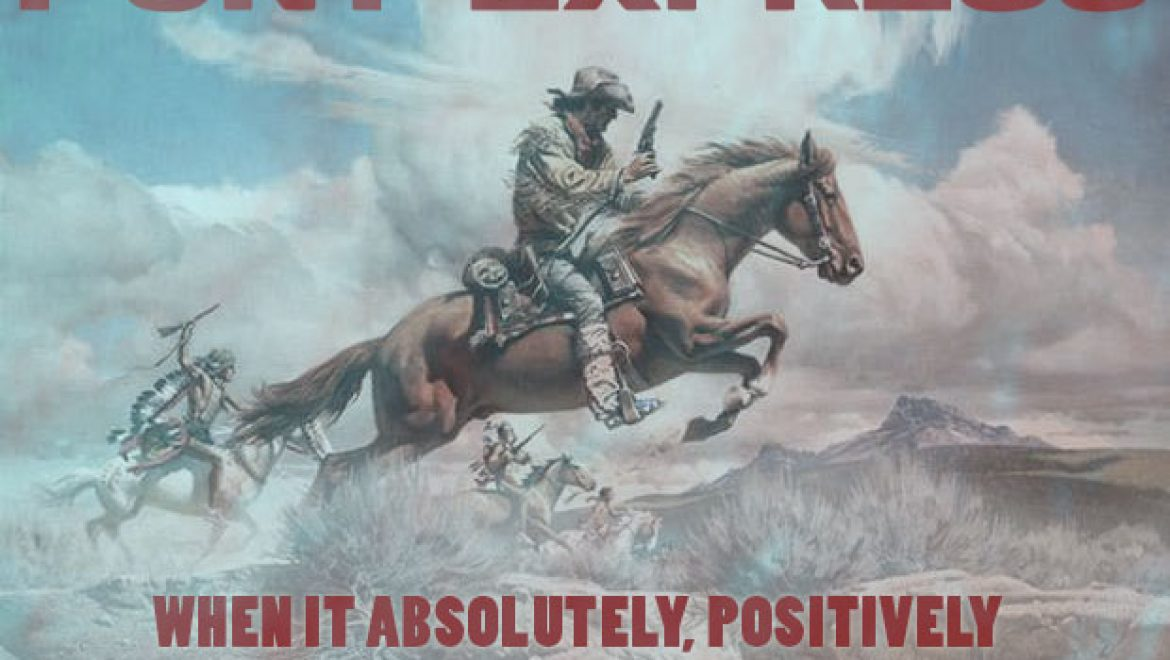 """This Day in History: Pony Express """"when it absolutely, positively has to be there in about a fortnight"""""""
